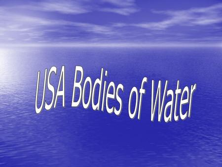 USA Bodies of Water.