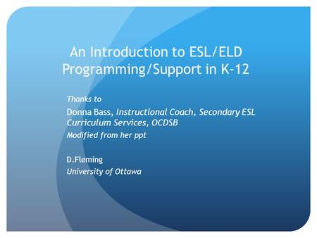 An Introduction to ESL/ELD Programming/Support in K-12