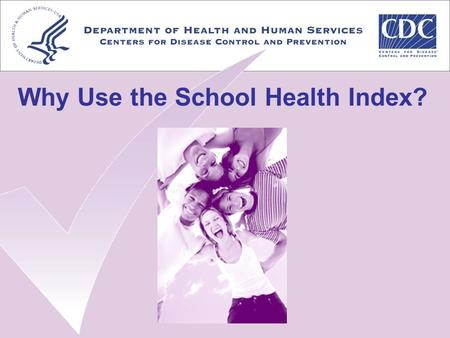 Why Use the School Health Index?. The Situation Prevalence of youth risk behaviors is high, with unfavorable trends Promoting health and safety behaviors.
