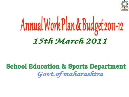Annual Work Plan & Budget School Education & Sports Department