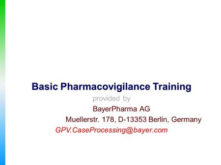 Basic Pharmacovigilance Training