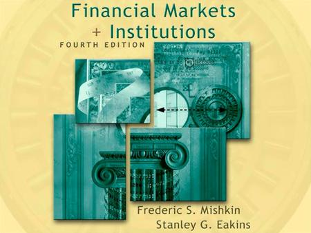 Part IV Financial Markets. Part IV Financial Markets.