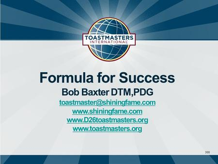 300 Formula for Success Bob Baxter DTM,PDG