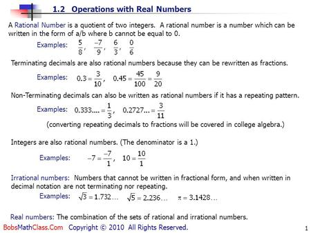 A Rational Number is a quotient of two integers