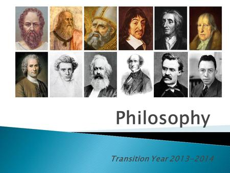 Philosophy Transition Year 2013-2014.