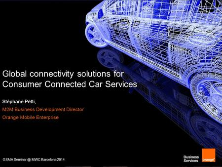 Global connectivity solutions for Consumer Connected Car Services