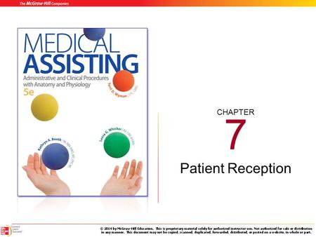 CHAPTER 7 Patient Reception 7-2 7.1 List the design items to be considered when setting up an office reception area. 7.2 Describe the housekeeping tasks.