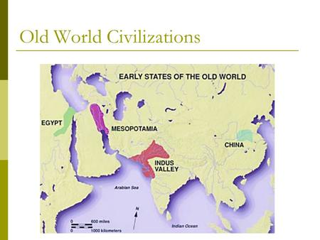 Old World Civilizations. What modern day countries was the Indus Valley civilization in?