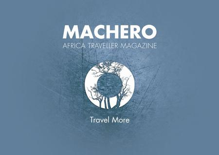 "INTRODUCTION MACHERO is your gateway to Africa.Machero means ""FUTURE"" in Mijikenda which consists of 9 Kenyan sub tribes. MACHERO Africa Traveller Magazine."