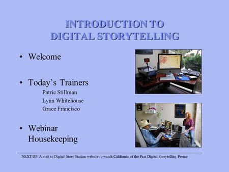INTRODUCTION TO DIGITAL STORYTELLING
