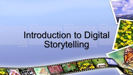 Introduction to Digital Storytelling. Week- Book Interaction Click the Interaction button to edit this interaction.