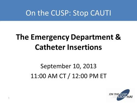 The Emergency Department & Catheter Insertions