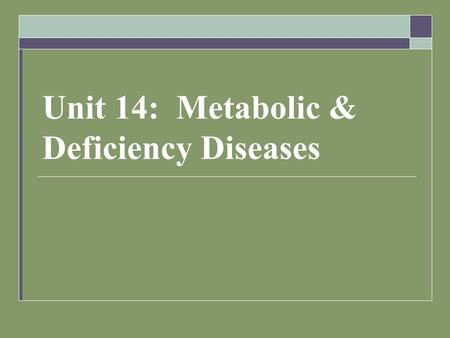 Unit 14: Metabolic & Deficiency Diseases.  Milk Fever Also called:  Hypocalcemia  Parturient paresis  Downer cow syndrome Non-febrile Affects:  Dairy,