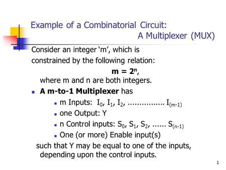 Example of a Combinatorial Circuit: A Multiplexer (MUX)