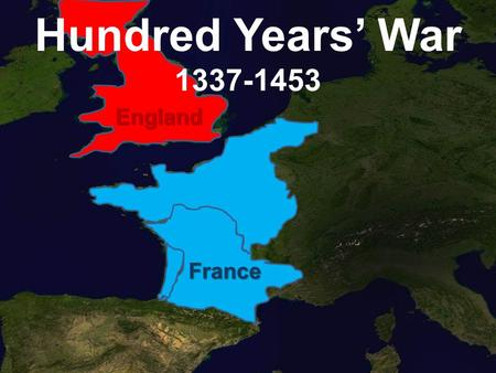 Hundred Years' War 1337-1453 England France. Dating back to the 1500s, there were at least a handful of times that the French and the English were allies.