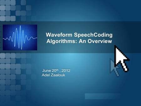 Waveform SpeechCoding Algorithms: An Overview