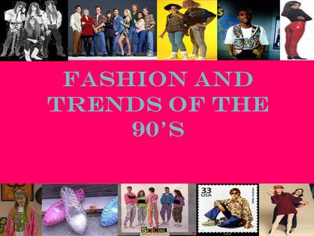Fashion and Trends of the 90's. Fashion Influencers Even when the style was grungy and baggy Claudia Schiffer and Cindy Crawford set the standard of beauty.