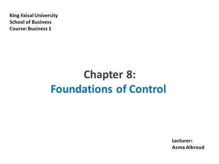 Chapter 8: Foundations of Control