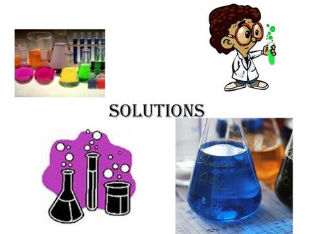 Solutions. A solution is made up of a solute dissolved in a solvent. Example: seawater is a solution. It is made up of salt (the solute) dissolved in.
