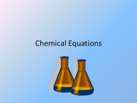 Chemical Equations. When chemicals are added together and a reaction occurs a chemical equation can be written The reactants go on the left of the equation.