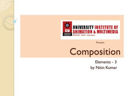 Presents Composition Presents Composition Elements - 3 by Nitin Kumar.