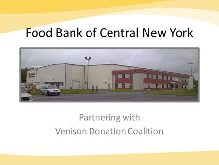 Food Bank of Central New York Partnering with Venison Donation Coalition.