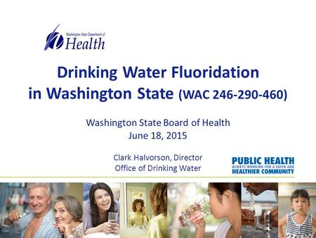 speech on water fluoridation in washington state Origin beginning in the mid-1940s, cities in the united states began adding low concentrations of fluoride to public water supplies in an effort prevent tooth decay.