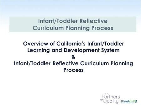Infant/Toddler Reflective Curriculum Planning Process