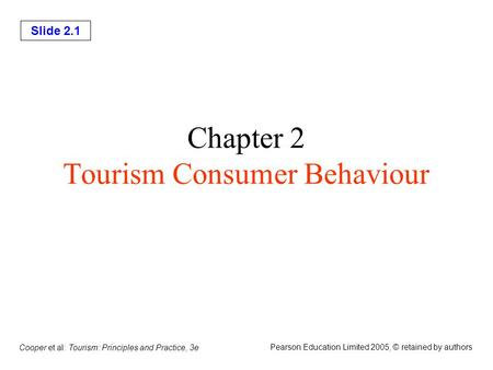 Chapter 2 Tourism Consumer Behaviour