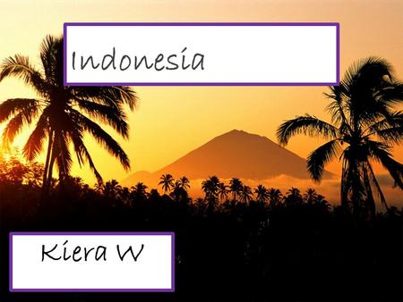 Indonesia Kiera W. Geography Indonesia, located in South-East Asia, is made up of over 17, 500 islands, the main ones being Sumatra, Sulawesi, Java,