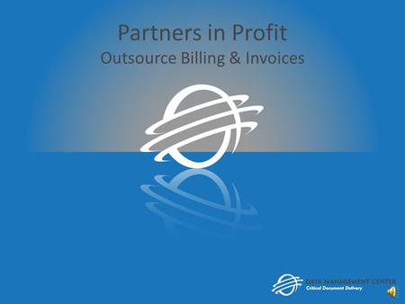 Partners in Profit Outsource Billing & Invoices Mail Fax eMail Outsource Billing.