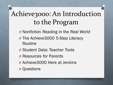 Achieve3000: An Introduction to the Program