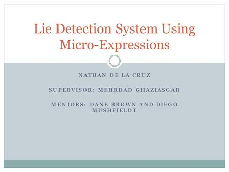 Lie Detection System Using Micro-Expressions