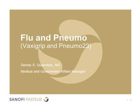 Flu and Pneumo (Vaxigrip and Pneumo23)