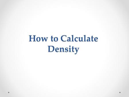 How to Calculate Density