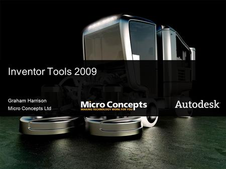 Inventor Tools 2009 Graham Harrison Micro Concepts Ltd.