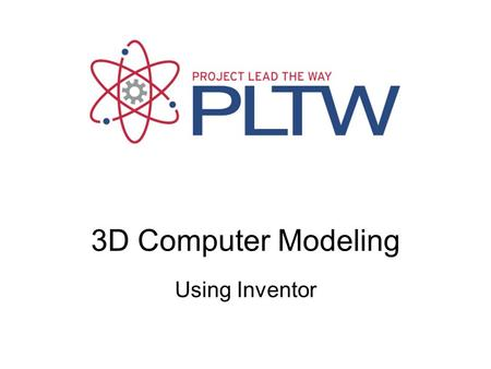 Computer Modeling Fundamentals Using Inventor