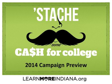 2014 Campaign Preview. Overview Strategic Plan Alignment Goals & Messages Resources Contests Metrics.