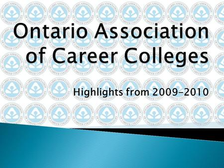 Highlights from 2009-2010. Quality Career College Committee QCC Committee has worked hard this year to develop the Career College Quality Initiative A.