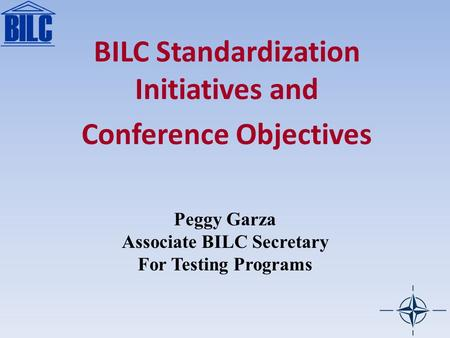 BILC Standardization Initiatives and Conference Objectives