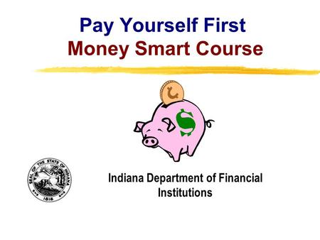 Pay Yourself First Money Smart Course