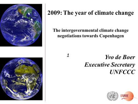 2009: The year of climate change
