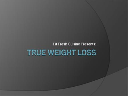 Fit Fresh Cuisine Presents:. Think of yourself as a Car…..