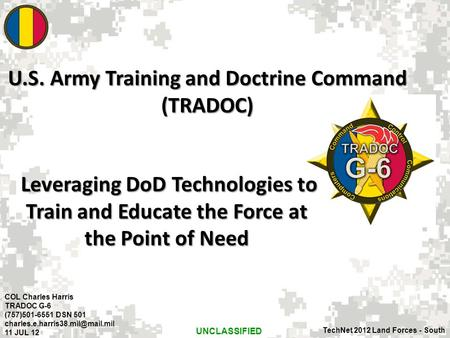 Leveraging DoD Technologies to Train and Educate the Force at the Point of Need Leveraging DoD Technologies to Train and Educate the Force at the Point.