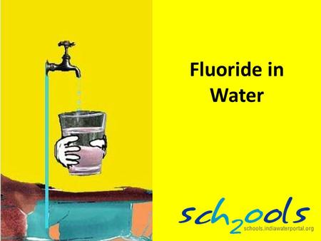 Fluoride in Water. Surface Water Is what you see in rivers, lakes, streams etc.