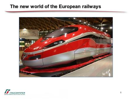 1 The new world of the European railways. 2 The traffic intensity and the network complexity is biggest than in the rest of the world A mix of High Speed.