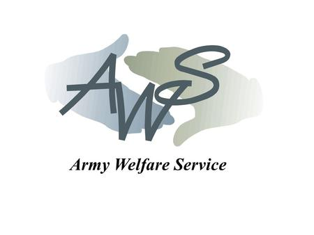 Army Welfare Service. ARMY WELFARE SERVICE ANDOVER AREA PERSONAL SUPPORT.