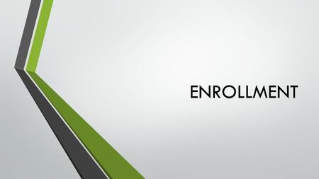 ENROLLMENT. Confirmation of presence on enrollment day o Before 31.8.2015 I will confirm if I will come or not to enroll in Student Information System.