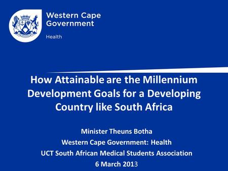 Minister Theuns Botha Western Cape Government: Health