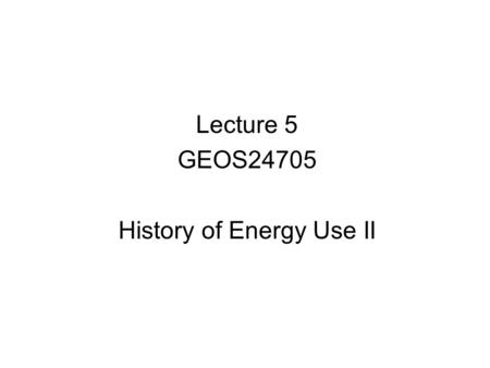 "Lecture 5 GEOS24705 History of Energy Use II. Early uses of mechanical work from animals, wind, water Grindstone, China from the encyclopedia ""Tiangong."